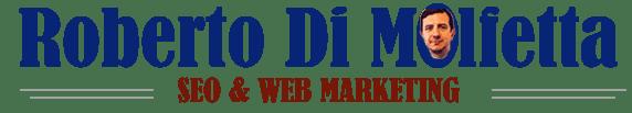 Roberto Di Molfetta – Seo & Web Marketing 2.0