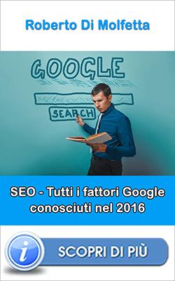 tutti i fattori di Google