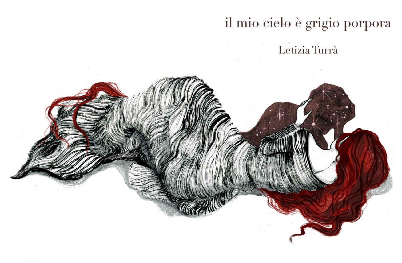 Il mio cielo è grigio porpora – Il Libro di Letizia Turrà