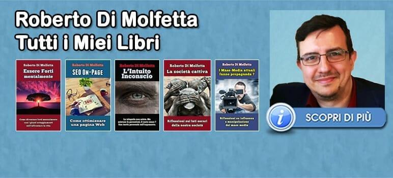 Tutti i libri di Roberto Di Molfetta