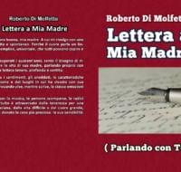"""Due capitoli del Mio Libro """"Lettera a Mia Madre"""""""